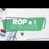 ROP RETOUCHES