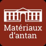 LES MATÉRIAUX D'ANTAN
