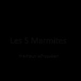LES 5 MARMITES
