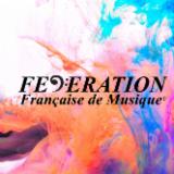 FEDERATION FRANCAISE DE MUSIQUE