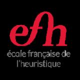 EFH  ECOLE FRANCAISE DE L'HEURISTIQUE